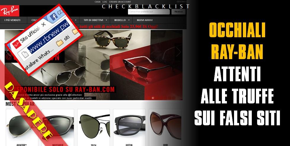 nuovo concetto 792d4 4ff87 Occhiali Ray-Ban, attenti alle truffe sui falsi siti ...